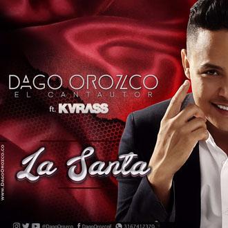 Dago Orozco La Santa Ft....
