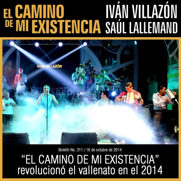 EL CAMINO DE MI EXISTENCIA revoluciono el vallenato en el 2014